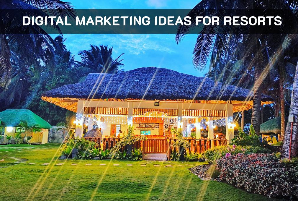 Resort Marketing Ideas