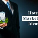 Hotel Marketing Ideas