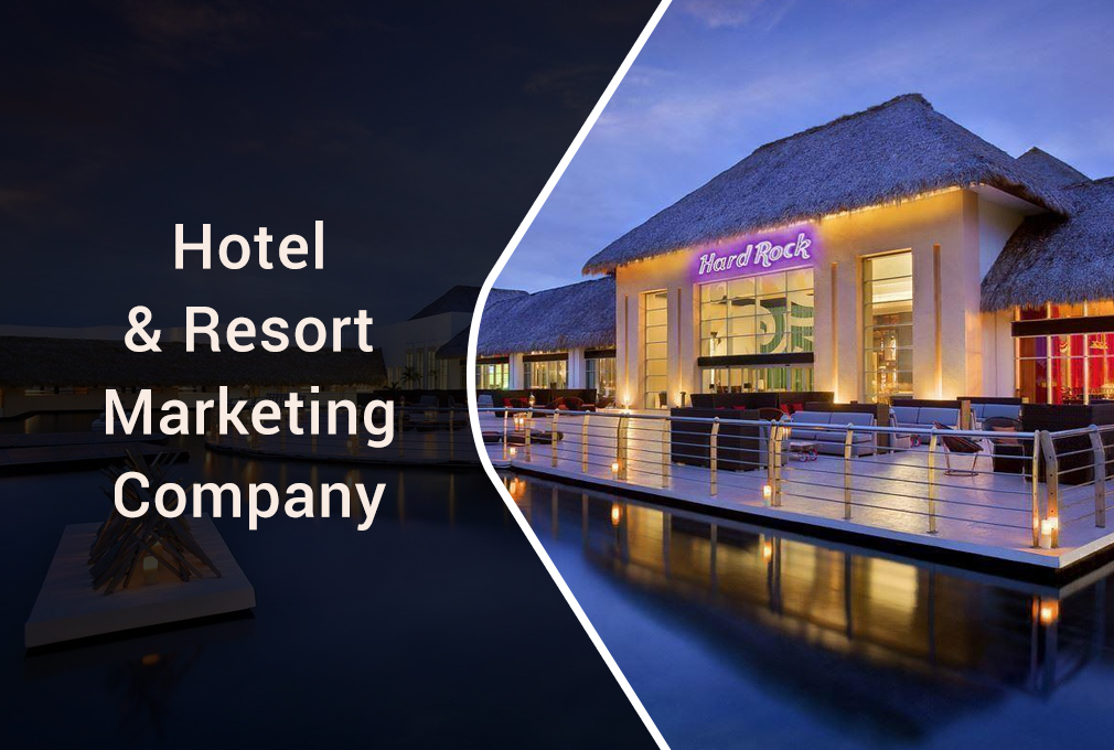 What Are The Modern Hotel & Resort Marketing Strategies Today?