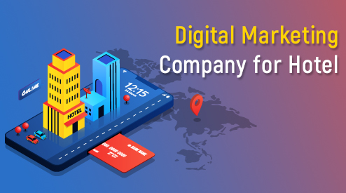 6 Tips to choose Digital Marketing Company for Hotel